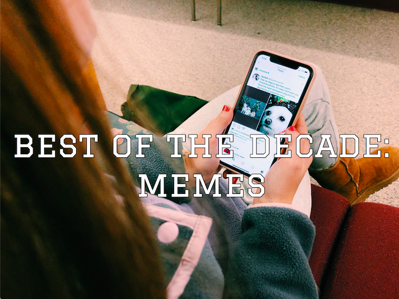 Best of the Decade: Memes
