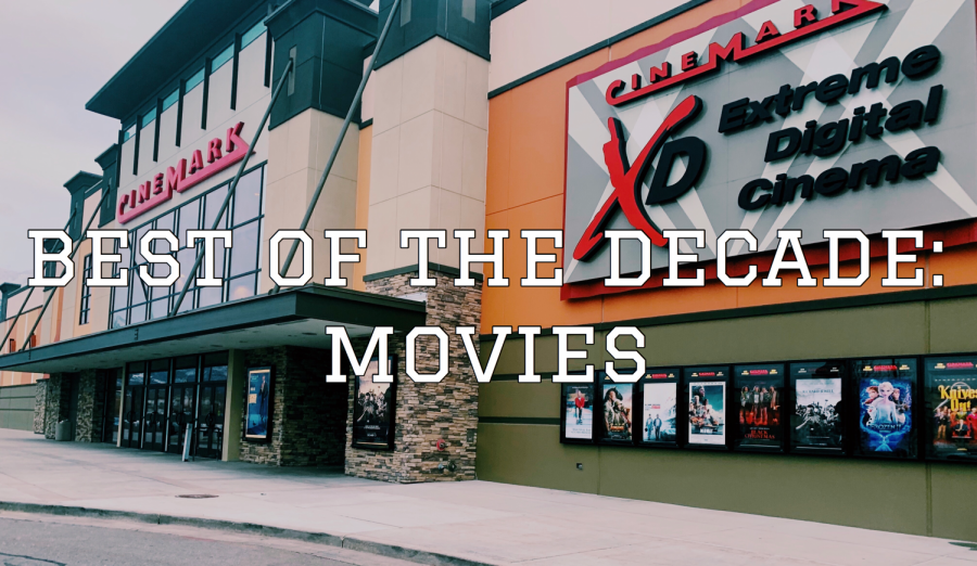 Best of the Decade: Movies