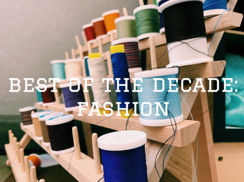 Best of the Decade: Fashion
